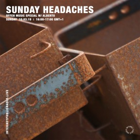 Sunday Headaches #07 Offen Special