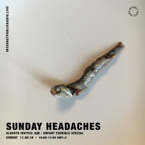 Sunday Headaches #12 Alberto invite DjM
