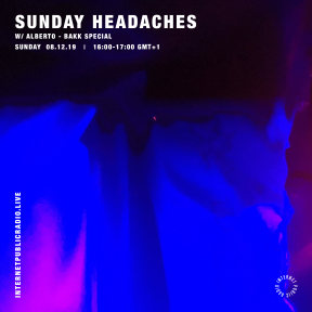 Sunday Headaches #16 BAKK Special