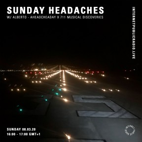 Sunday Headaches #18 AHEADACHEADAY x 7.11 Musical Discoveries