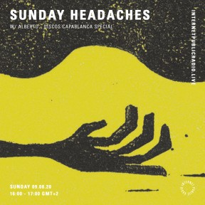 Sunday Headaches #23 Discos Capablanca Special