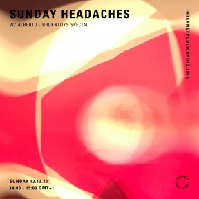 Sunday Headaches #27 Brokntoys Special