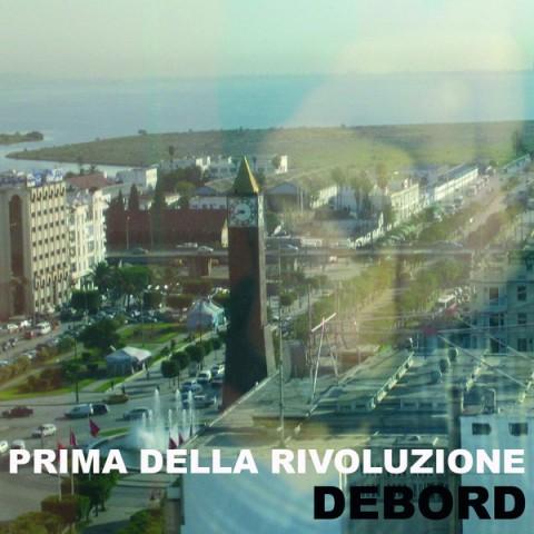 Prima Della Rivoluzione w/Debord