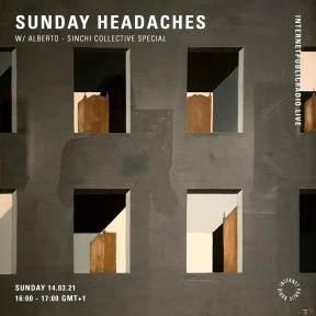 Sunday Headaches #31 Sinchi Collective special